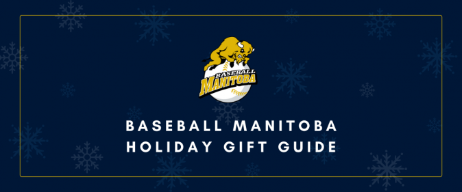 Baseball Manitoba Holiday Gift Guide Banner_0.png
